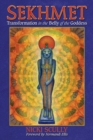 Sekhmet : Transformation in the Belly of the Goddess - Book