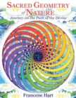 Sacred Geometry of Nature : Journey on the Path of the Divine - Book