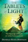 The Tablets of Light : The Teachings of Thoth on Unity Consciousness - Book