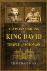 The Egyptian Origins of King David and the Temple of Solomon - Book