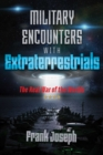 Military Encounters with Extraterrestrials : The Real War of the Worlds - eBook