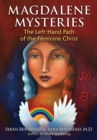 Magdalene Mysteries : The Left-Hand Path of the Feminine Christ - Book