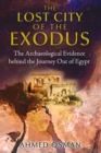 The Lost City of the Exodus : The Archaeological Evidence behind the Journey Out of Egypt - eBook