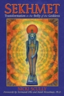 Sekhmet : Transformation in the Belly of the Goddess - eBook