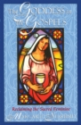 The Goddess in the Gospels : Reclaiming the Sacred Feminine - eBook