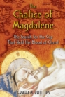 The Chalice of Magdalene : The Search for the Cup That Held the Blood of Christ - eBook