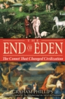 The End of Eden : The Comet That Changed Civilization - eBook