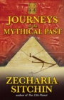 Journeys to the Mythical Past - eBook