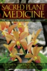 Sacred Plant Medicine : The Wisdom in Native American Herbalism - eBook