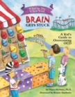 What to Do When Your Brain Gets Stuck : A Kid's Guide to Overcoming OCD - Book