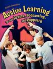 Active Learning Through Drama, Podcasting, and Puppetry - Book