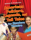 American Folklore, Legends, and Tall Tales for Readers Theatre - eBook