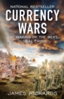 Currency Wars : The Making of the Next Global Crisis - Book