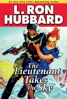 Lieutenant Takes the Sky, The - eBook