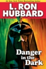 Danger in the Dark - eBook