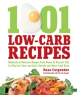 1,001 Low-Carb Recipes : Hundreds of Delicious Recipes from Dinner to Dessert That Let You Live Your Low-Carb Lifestyle and Never Look Back - Book