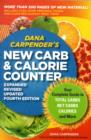 Dana Carpender's New Carb and Calorie Counter : Your Complete Guide to Total Carbs, Net Carbs, Calories, and More - Book