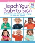 Teach Your Baby to Sign, Revised and Updated 2nd Edition - Book