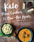 Keto Slow Cooker & One-Pot Meals : Over 100 Simple & Delicious Low-Carb, Paleo and Primal Recipes for Weight Loss and Better Health - Book