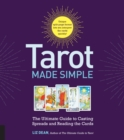 Tarot Made Simple : The Ultimate Guide to Casting Spreads and Reading the Cards - Book