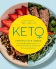 Keto: A Woman's Guide and Cookbook : The Groundbreaking Program for Effective Fat-Burning, Weight Loss & Hormonal Balance - Book