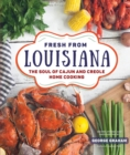 Fresh from Louisiana : The Soul of Cajun and Creole Home Cooking - Book