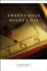 Twenty-Four Hours a Day - eBook