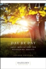 Day by Day : Daily Meditations for Recovering Addicts, Second Edition - eBook