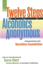 The Twelve Steps Of Alcoholics Anonymous : Interpreted By The Hazelden Foundation - eBook