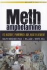 Methamphetamine : Its History, Pharmacology and Treatment - eBook