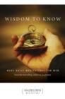 Wisdom to Know : More Daily Meditations for Men from the Best-Selling Author of Touchstones - eBook
