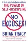 No Excuses! : The Power of Self-Discipline - Book