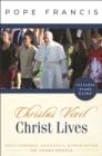 Christ Lives : Cristus Vivit: Pos-Synodal Apostolic Exhortation on Young People - eBook