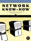 Network Know-How : An Essential Guide for the Accidental Admin - eBook