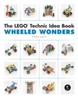 The Lego Technic Idea Book: Wheeled Wonders - Book