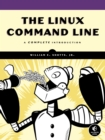The Linux Command Line : A Complete Introduction - eBook