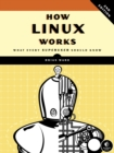 How Linux Works, 2nd Edition - Book