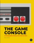 The Game Console : A History in Photographs - Book
