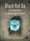 Black Hat Go : Go Programming For Hackers and Pentesters - Book