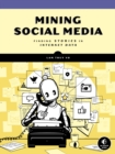 Mining Social Media : Finding Stories in Internet Data - eBook