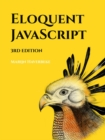 Eloquent Javascript, 3rd Edition : A Modern Introduction to Programming - Book