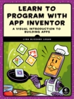 Learn to Program with App Inventor : A Visual Introduction to Building Apps - eBook