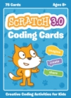Official Scratch Coding Cards, The (scratch 3.0) : Creative Coding Activities for Kids - Book