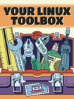Your Linux Toolbox : A Zine Boxset - Book