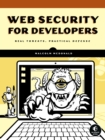 Web Security for Developers : Real Threats, Practical Defense - eBook