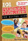 101 Success Secrets for Gifted Kids : The Ultimate Handbook - eBook