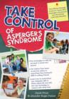 Take Control of Asperger's Syndrome : The Official Strategy Guide for Teens with Asperger's Syndrome and Nonverbal Learning Disorders - eBook