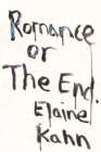 Romance or the End : Poems - eBook