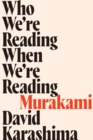 Who We're Reading When We're Reading Murakami - eBook