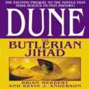 Dune: The Butlerian Jihad : Book One of the Legends of Dune Trilogy - eAudiobook
